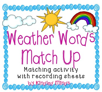Weather Words Picture-Word Matching w/ Differentiated Printables *sub friendly*
