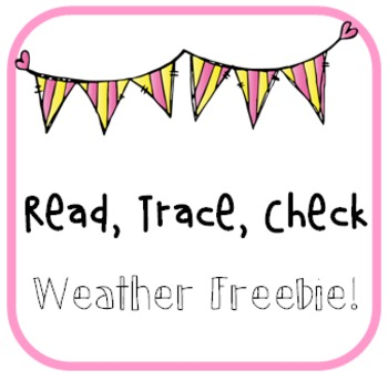Weather Words:  Read Trace Check