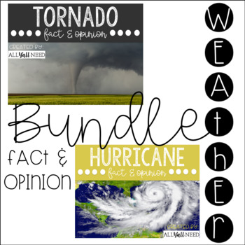 Weather Bundle:  Fact and Opinion