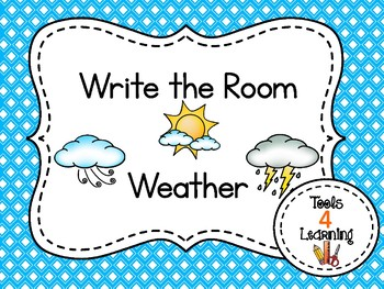 Weather {Write the Room}