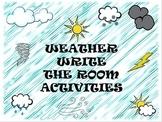 Weather Write the Room & Activities
