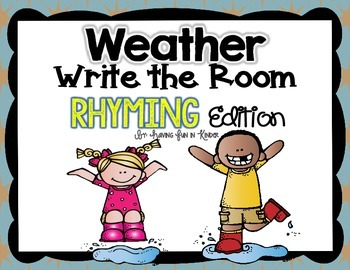 Weather Write the Room - Rhyming Edition