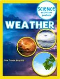 Science activities : Weather unit for Kindergarten, First Grade and Second Grade