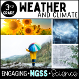 Weather and Climate - 3rd Grade - NGSS ALIGNED * COMPLETE UNIT NO PREP *