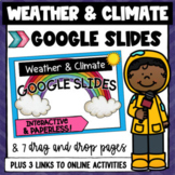 Weather and Climate 5.8A - Google Slides & BOOM Cards