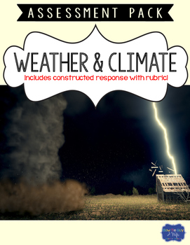 Weather and Climate  Assessment with Constructed Response
