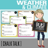 Weather and Climate Science Task Cards- Chalk Talk Art in Science