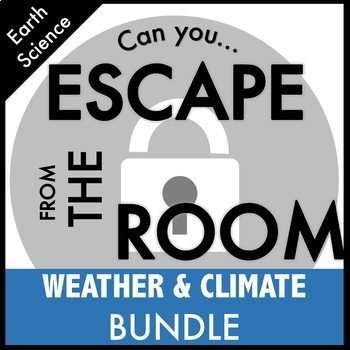 Weather and Climate Escape Room Science Bundle