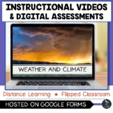 Weather and Climate Instructional Videos & Digital Quiz -