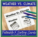 Weather and Climate Activities: Interactive Foldable and Sorting Cards