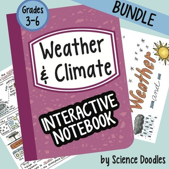 Weather and Climate Interactive Notebook BUNDLE by Science Doodles