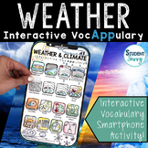 Weather and Climate Interactive VocAPPulary - Vocabulary A