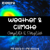 Weather and Climate Unit Storyline (NGSS MS-ESS2-5 MS-ESS2-6)
