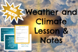 Weather and Climate NO PREP Lesson and Notes