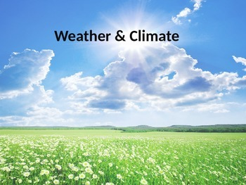 Weather and Climate Presentation (ENGLISH)