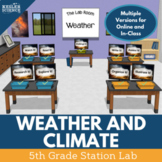 Weather and Climate - Student-Led Station Lab - Fifth Grade