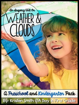 Weather and Clouds- A Preschool and Kindergarten Inquiry Unit