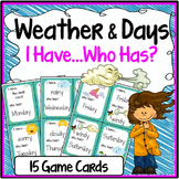 Weather and Days Speaking & Listening I Have, Who Has Game