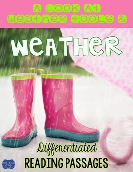Weather and Its Tools {Differentiated Close Reading Passages & Questions}