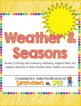Weather and Seasons-A Science and Literacy Unit for students with special needs