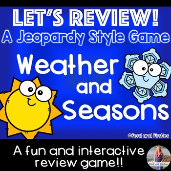 Weather and Seasons JEOPARDY Review Game!