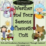 Weather and Seasons Unit Vocabulary and Concepts for ESL Newcomer Activities Too