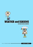 Weather and Seasons for Lower Primary Students
