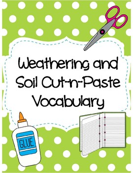 Weathering and Soil Cut-n-Paste Vocabulary