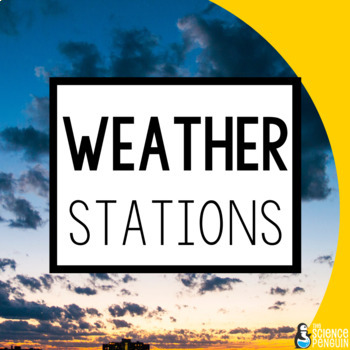 Weather Stations: A Big Science Stations Unit