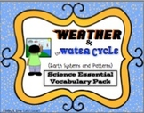 Weather and Water Cycle Essential Science Vocabulary Pack