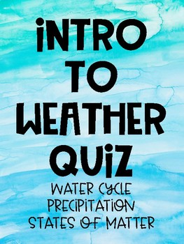 Weather and Water Cycle Quiz