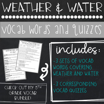Weather and Water Vocab and Quizzes