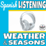 Weather and seasons: Spanish listening practice (distance learning)