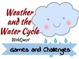 Weather and the Water Cycle WebQuest