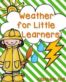 Weather for Little Learners
