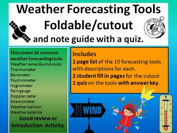 Weather forecasting tools foldable/cutout and note guide w