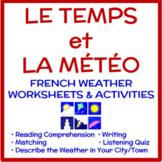 Weather in French (Le temps et la météo):  Activities and Quiz