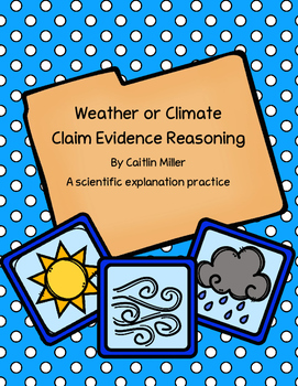 Weather or Climate Claim Evidence Reasoning