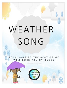 Weather song to the beat of We Will Rock You
