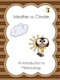 Weather vs. Climate: An Introduction to Meteorology