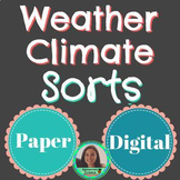 Weather vs Climate Matching & Sorting | Paper & Digital | NGSS