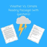 Weather vs. Climate Reading Passage w/  Questions