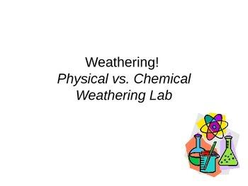Weathering! Chalk Lab
