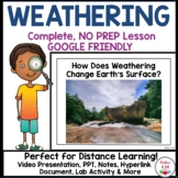 Physical and Chemical Weathering and Erosion - Distance Learning Friendly