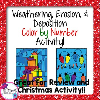 Christmas Science Weathering, Erosion, & Deposition Color by Number