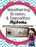 Weathering, Erosion & Deposition Flipbook  (Interactive Notebooks)