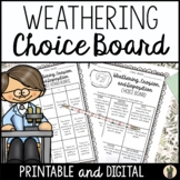 Weathering Erosion Deposition Printable and Digital Choice Board