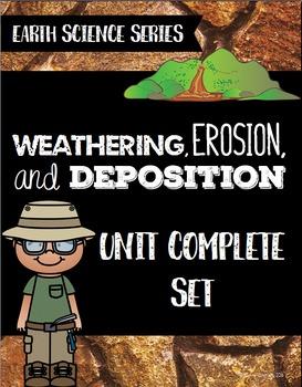 Weathering, Erosion, & Deposition Unit - Earth Science Series Bundle