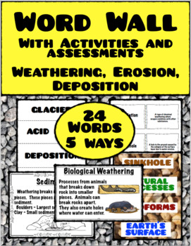 Weathering, Erosion, Deposition:  Word Wall with Activities and Assessments