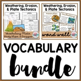 Weathering, Erosion, Plate Tectonics Vocabulary Bundle